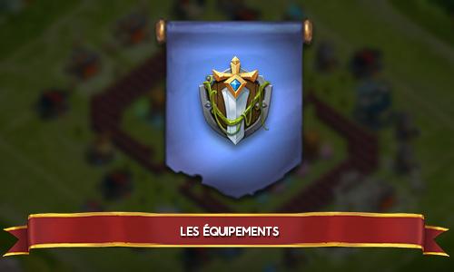 équipements castle-clash